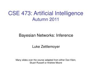 CSE 473: Artificial Intelligence Autumn 2011