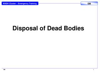 Disposal of Dead Bodies