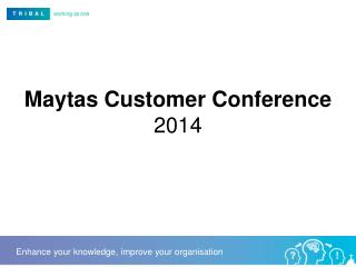 Maytas  Customer Conference  2014