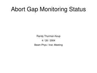 Abort Gap Monitoring Status