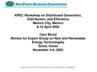 APEC Workshop on Distributed Generation, Distribution, and Efficiency
