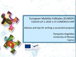 European Mobility Folktales (EUMOF) 510224-LLP-1-2010-1-CY-COMENIUS-CMP