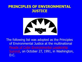 PRINCIPLES OF ENVIRONMENTAL JUSTICE