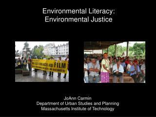 Environmental Literacy: Environmental Justice