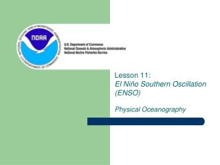 Lesson 11:  El Ni�o Southern Oscillation (ENSO) Physical Oceanography
