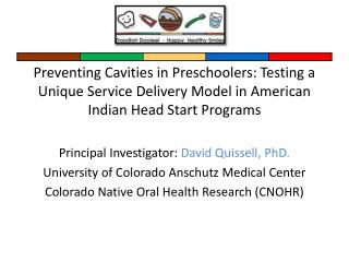 Preventing Cavities in Preschoolers: Testing a Unique Service Delivery Model in American Indian Head Start Programs  Pri