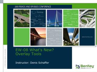 EW-08  What's New? Overlay Tools