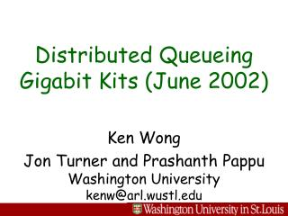 Distributed Queueing Gigabit Kits (June 2002)