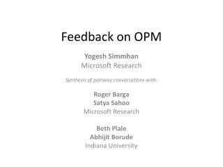 Feedback on OPM