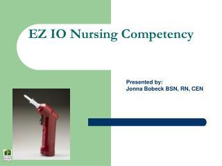 EZ IO Nursing Competency