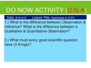 DO NOW ACTIVITY ( D.N.A )