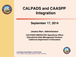 CALPADS and CAASPP Integration