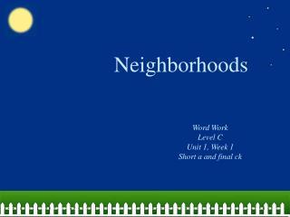 Neighborhoods