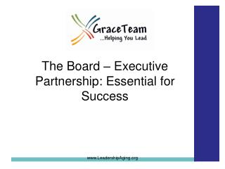 The Board � Executive Partnership: Essential for Success