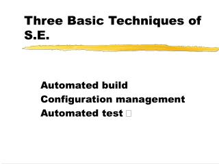 Three Basic Techniques of S.E.