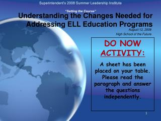 Understanding the Changes Needed for Addressing ELL Education Programs