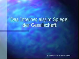 Das Internet als