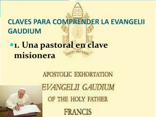 CLAVES PARA COMPRENDER LA EVANGELII GAUDIUM