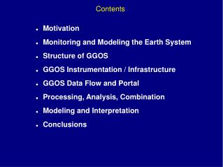 Motivation Monitoring and Modeling the Earth System  Structure of GGOS