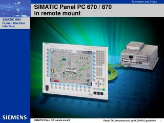 SIMATIC Panel PC 670 / 870  in remote mount