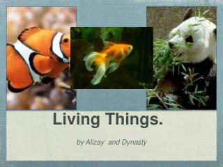 Living Things.