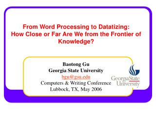 From Word Processing to Datatizing: How Close or Far Are We from the Frontier of Knowledge?