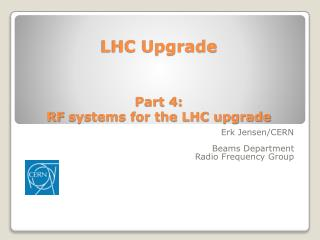 LHC  Upgrade Part 4:  RF  systems for the LHC upgrade