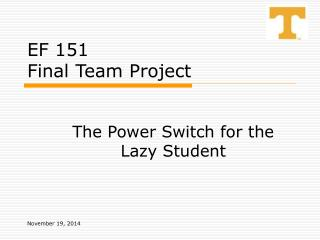EF 151 Final Team Project