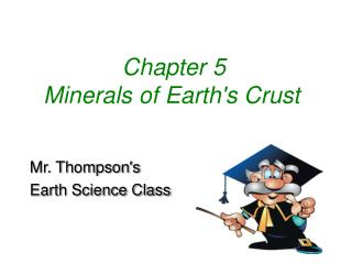 Chapter 5  Minerals of Earth's Crust
