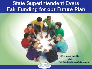 State Superintendent Evers  Fair Funding for our Future Plan