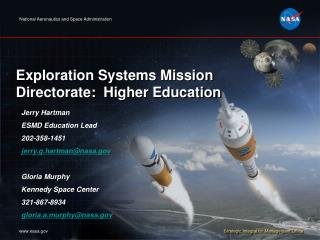 Exploration Systems Mission Directorate:  Higher Education