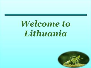 Welcome to  Lithuania