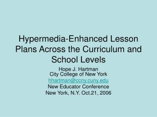 Hypermedia-Enhanced Lesson Plans Across the Curriculum and School Levels