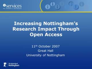 Increasing Nottingham's Research Impact Through Open Access