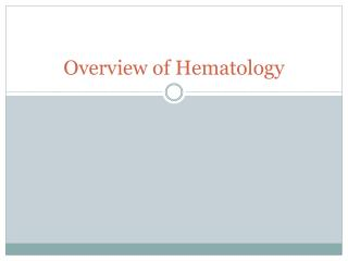 Overview of Hematology