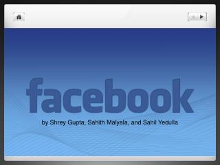by Shrey Gupta,  Sahith Malyala , and  Sahil Yedulla