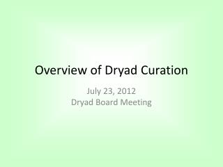 Overview  of Dryad  Curation