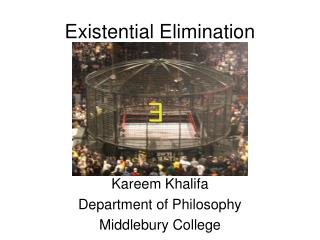 Existential Elimination