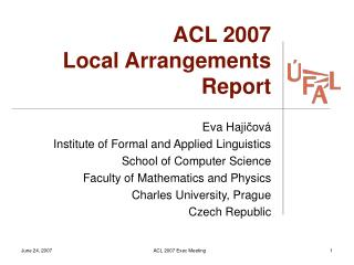ACL 2007 Local Arrangements Report