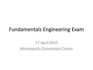 Fundamentals Engineering Exam
