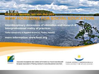 Theme 1 � Interdisciplinarity  and the education of Social Professionals �