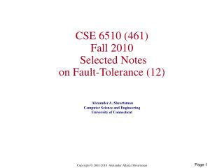 CSE 6510 (461) Fall 2010  Selected Notes on Fault-Tolerance (12)