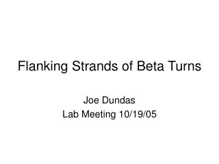 Flanking Strands of Beta Turns
