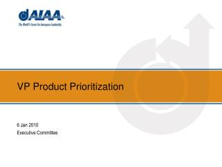 VP Product Prioritization