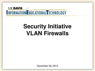 Security Initiative VLAN Firewalls