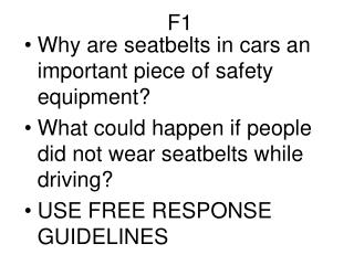 Why are seatbelts in cars an important piece of safety equipment?