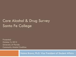 Naima Brown, Ph.D. Vice President of Student Affairs