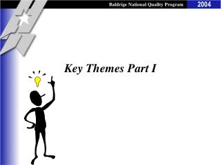 Key Themes Part I
