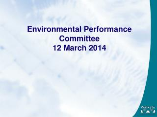 Environmental Performance Committee 12 March 2014