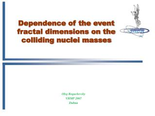 Dependence of the event fractal dimensions on the colliding nuclei masses